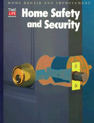 Home Safety and Security (HOME REPAIR AND IMPROVEMENT (UPDATED SERIES))