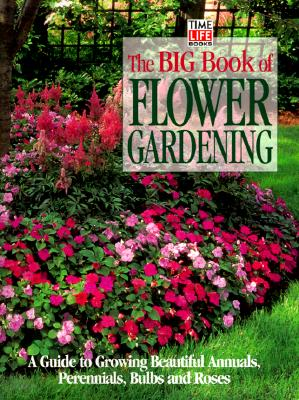 Image for BIG BOOK OF FLOWER GARDENING
