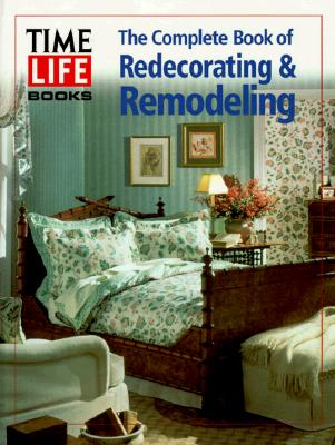 Image for The Complete Book of Redecorating & Remodeling