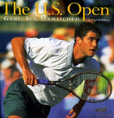 Image for U.S. OPEN: Game, Set, Unmatched