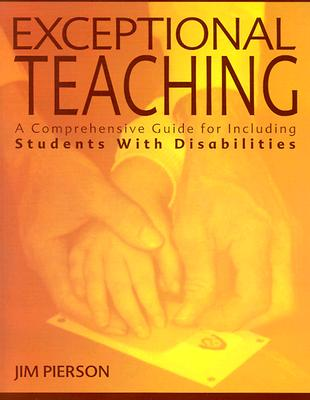 Image for Exceptional Teaching: A Comprehensive Guide for Including Students With Disabilities