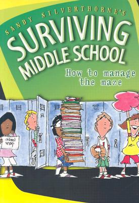Image for Sandy Silverthorne's Surviving Middle School