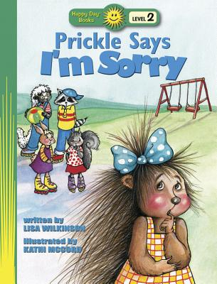 Image for Prickle Says I'm Sorry (Happy Day Books Level 2, Happy Day Books Level 2)