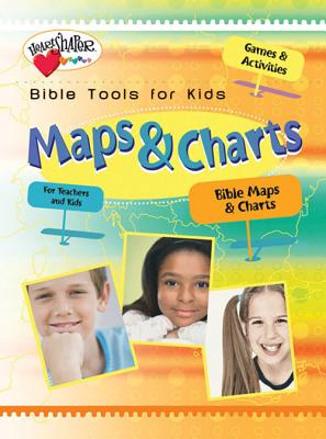 Maps and Charts (Heartshaper Bible Tools for Kids)