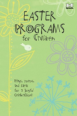 Image for Easter Programs for Children: Plays, poems, and ideas for a joyful  celebration! (Holiday Program Books)
