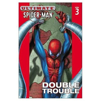 Image for Ultimate Spider-Man Vol. 3: Double Trouble