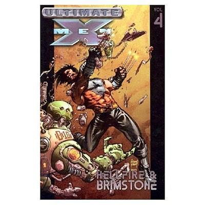 Image for Ultimate X-Men Vol. 4: Hellfire & Brimstone