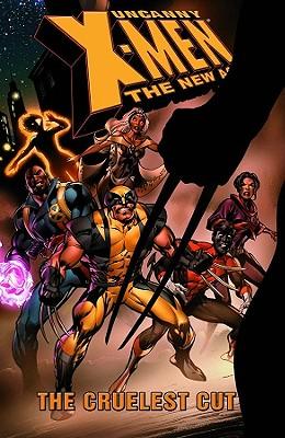 Image for UNCANNY X-MEN: The New Age - Volume 2: The Cruele