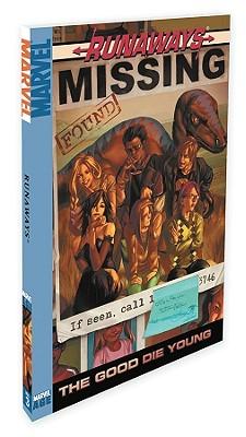 Runaways, Vol. 3: The Good Die Young, Brian K. Vaughan; Adrian Alphona; Jo Chen