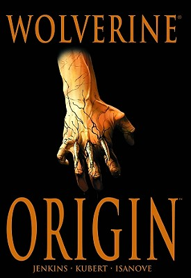 Wolverine: Origin, Paul Jenkins; Joe Quesada; Bill Jemas