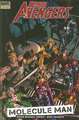Dark Avengers, Vol. 2: Molecule Man, Brian Michael Bendis