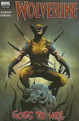 Image for Wolverine Vol. 1: Wolverine Goes to Hell