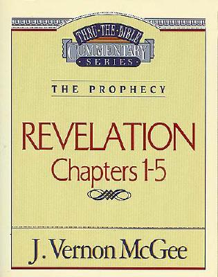 Image for Revelation Chapters 1 - 5 ( Thru the Bible )