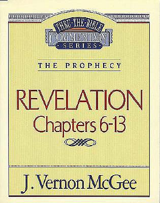 Image for Revelation Chapters 6-13 (Thru the Bible Commentary Series Volume 59)