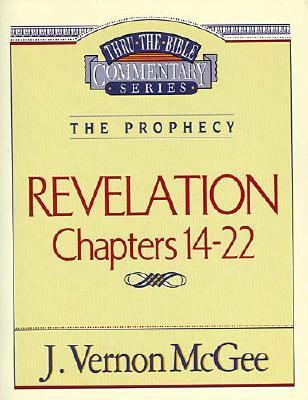 Image for Revelation Chapters 14-22 (Thru the Bible Commentary Series Volume 60)