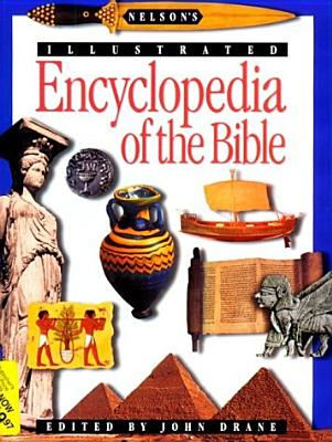 Image for Nelson's Illustrated Encyclopedia of the Bible (First Edition)