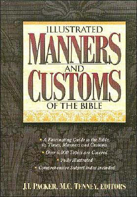 Image for Illustrated Manners and Customs of the Bible