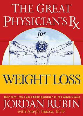 The Great Physician's Rx For Weightloss, Jordan Rubin