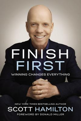 Image for Finish First: Winning Changes Everything