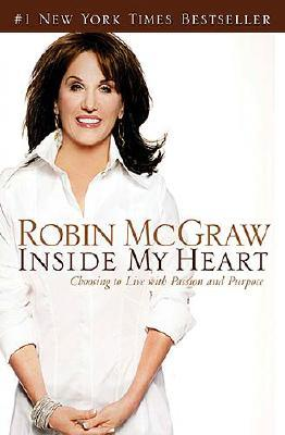 Image for Inside My Heart: Choosing to Live with Passion and Purpose