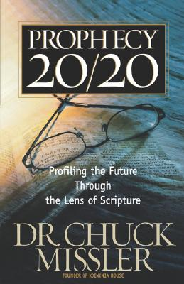 Image for Prophecy 20/20: Profiling the Future Through the Lens of Scripture