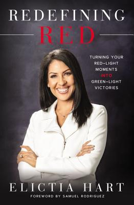 Image for Redefining Red: Turning Your Red-Light Moments into Green-Light Victories