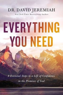 Image for Everything You Need: 8 Essential Steps to a Life of Confidence in the Promises of God