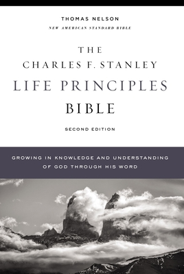 Image for NASB, Charles F. Stanley Life Principles Bible, 2nd Edition, Hardcover, Comfort Print: Holy Bible, New American Standard Bible