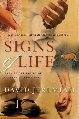 Image for Signs of Life: Back to the Basics of Authentic Christianity