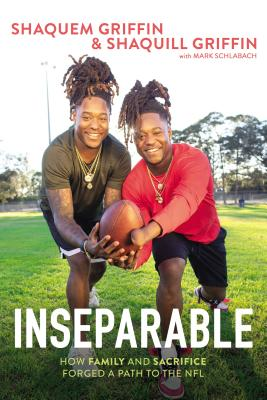 Image for Inseparable: How Family and Sacrifice Forged a Path to the NFL