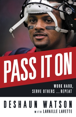 Image for Pass It On: Work Hard, Serve Others . . . Repeat