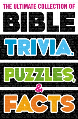 Image for The Ultimate Collection of Bible Trivia, Puzzles, and Facts