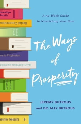 Image for The Ways of Prosperity: God's Provision for Every Area of Your Life