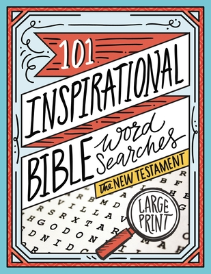 Image for 101 Inspirational Bible Word Searches: The New Testament