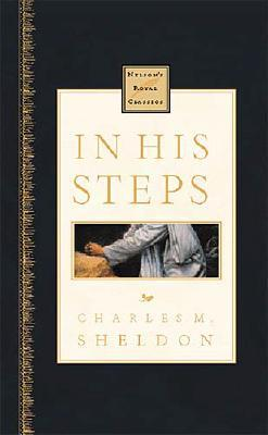 Image for In His Steps Nelson's Royal Classics