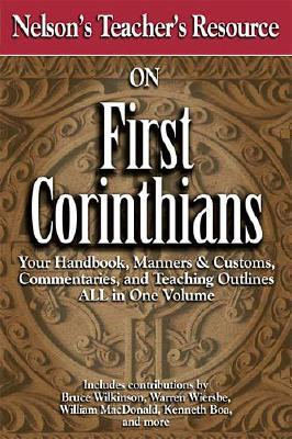 Image for Nelson's Teacher's Resource on First Corinthians