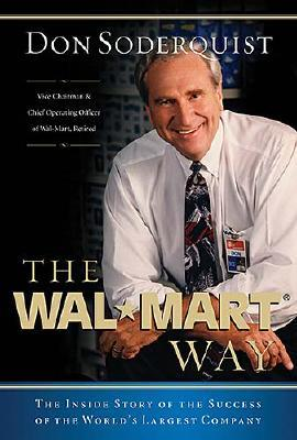 Image for The Wal-Mart Way: The Inside Story of the Success of the World's Largest Company