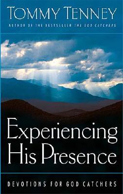 Image for Experiencing His Presence: Devotions for God Catchers