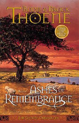 Image for Ashes of Remembrance (Galway Chronicles, Book 3)