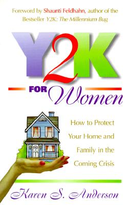 Image for Y2K for Women: How to Protect Your Home and Family in the Coming Crisis