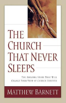 Image for The Church That Never Sleeps