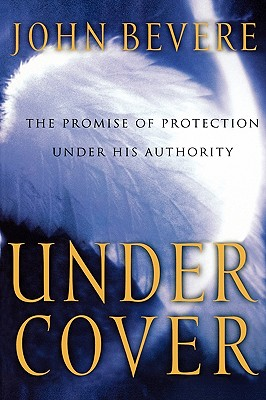 Image for Under Cover: The Promise of Protection Under His Authority