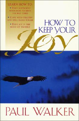 Image for How to Keep Your Joy