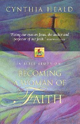 Image for Becoming A Woman Of Faith