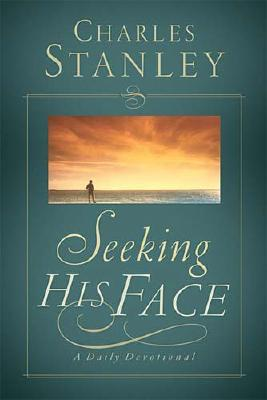 Image for Seeking His Face: A Daily Devotional (Christian Living)