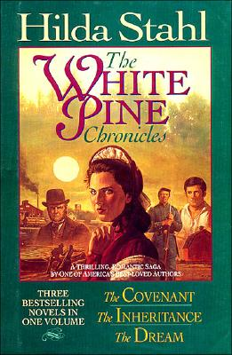 Image for The Covenant/The Inheritance/The Dream (The White Pine Chronicles 1-3)