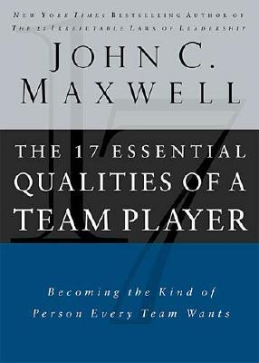 Image for 17 ESSENTIAL QUALITIES OF A TEAM PLAYER