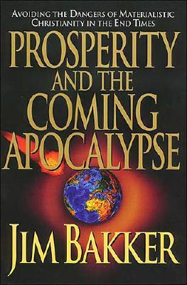 Image for Prosperity and the Coming Apocalypse