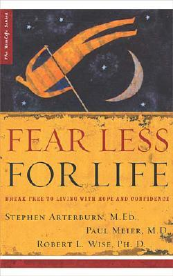 Image for Fear Less for Life: Break Free to a Life of Hope and Confidence