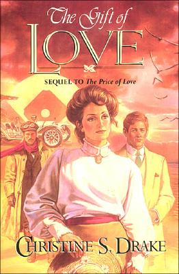 Image for Gift of Love/Sequel to the Price of Love